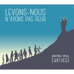cantheos-levons-nous-n-ayons-pas-peur
